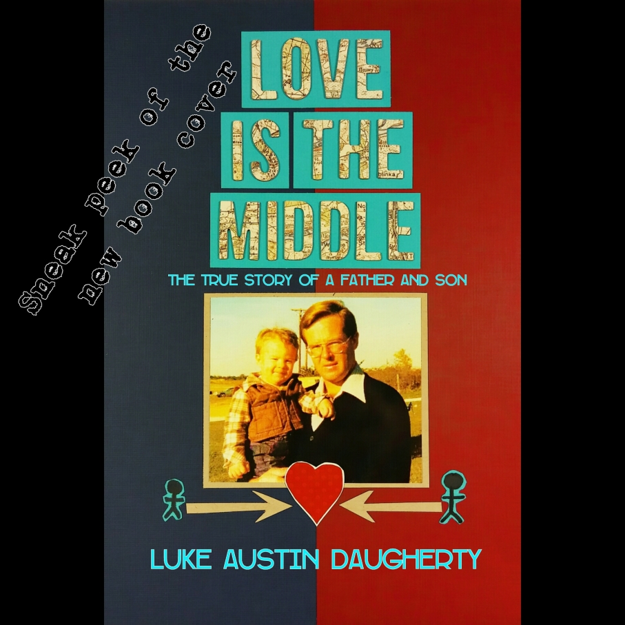 Love is the Middle by Luke Austin Daugherty Book Cover